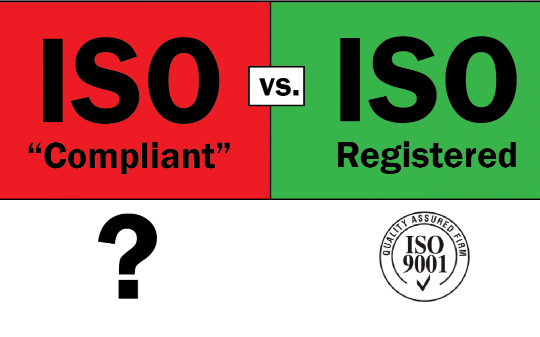 ISO 9001 Registered vs ISO Compliant
